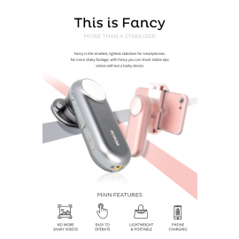 Fancy - Stabilizer for Smartphone